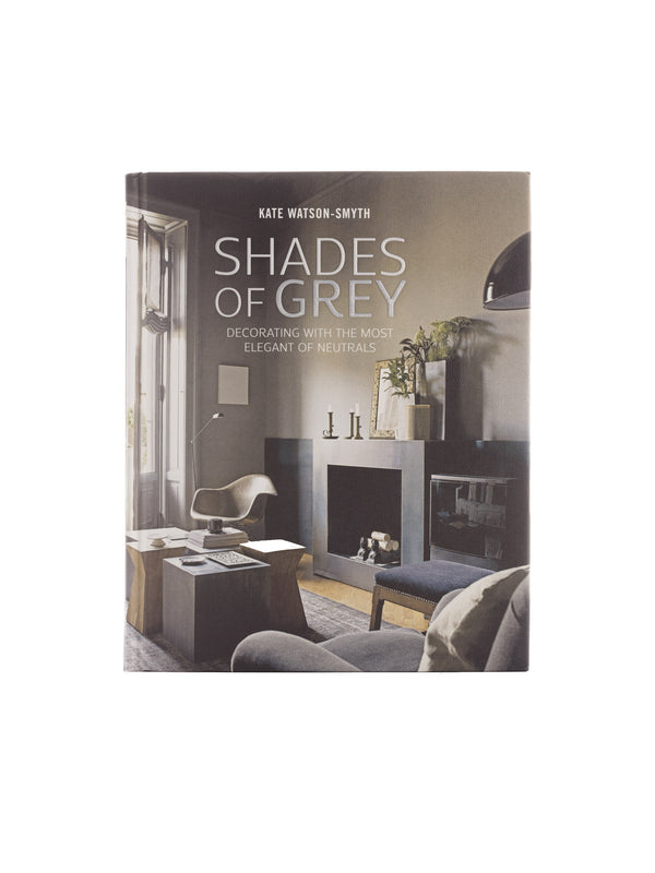 Shades of Grey Book by Kate Watson Smyth