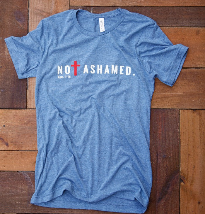 Not Ashamed-Shirt Blue