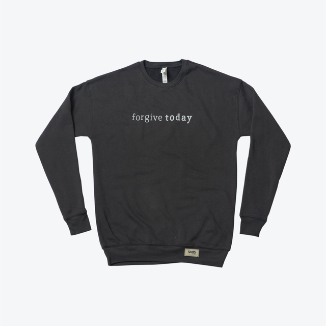 Forgive Today-Crew Neck Sweater