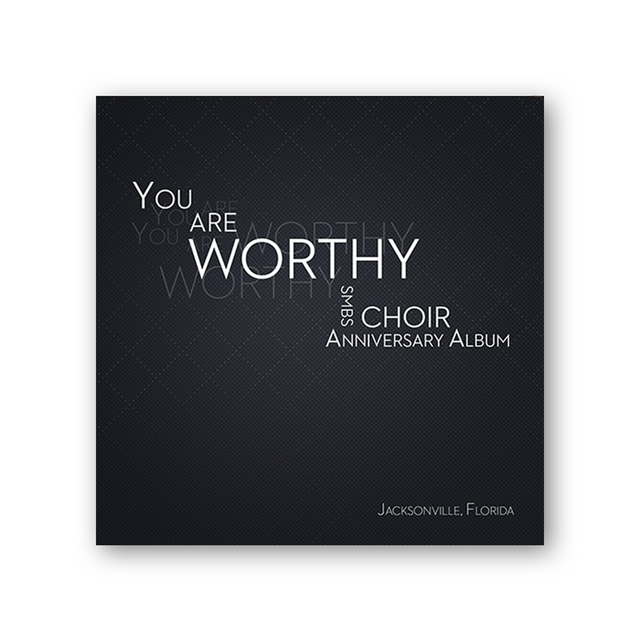 "SMBS Choir CD ""You are Worthy"""