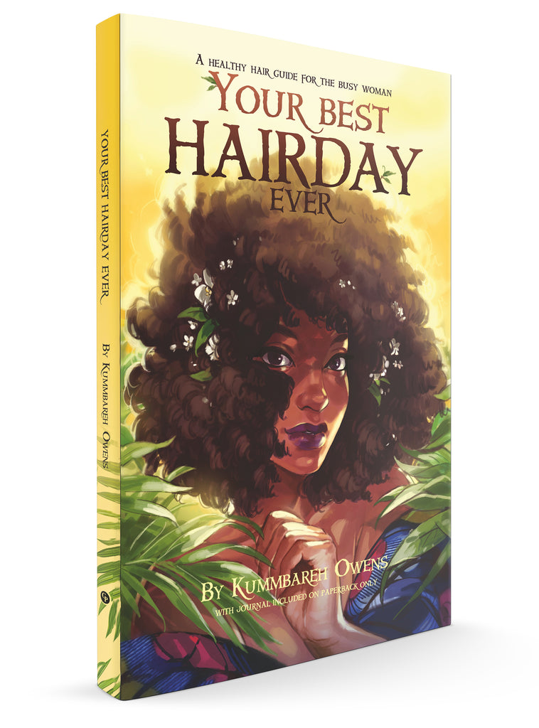 Your Best Hair Day Ever!: A Healthy Hair Guide for the Busy Woman