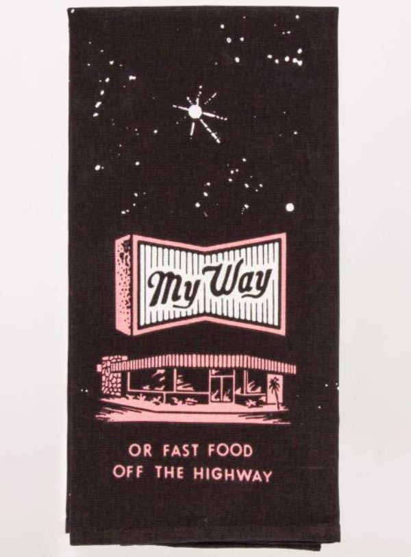 My Way Or The Fast Food Highway