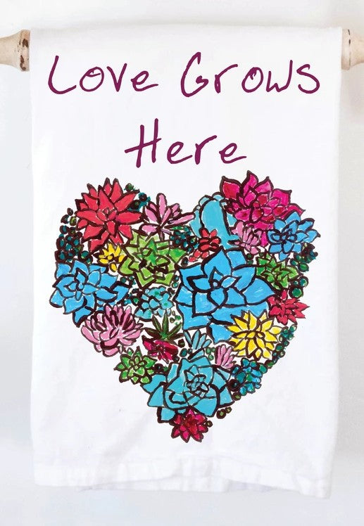 Love Grows Here Towel