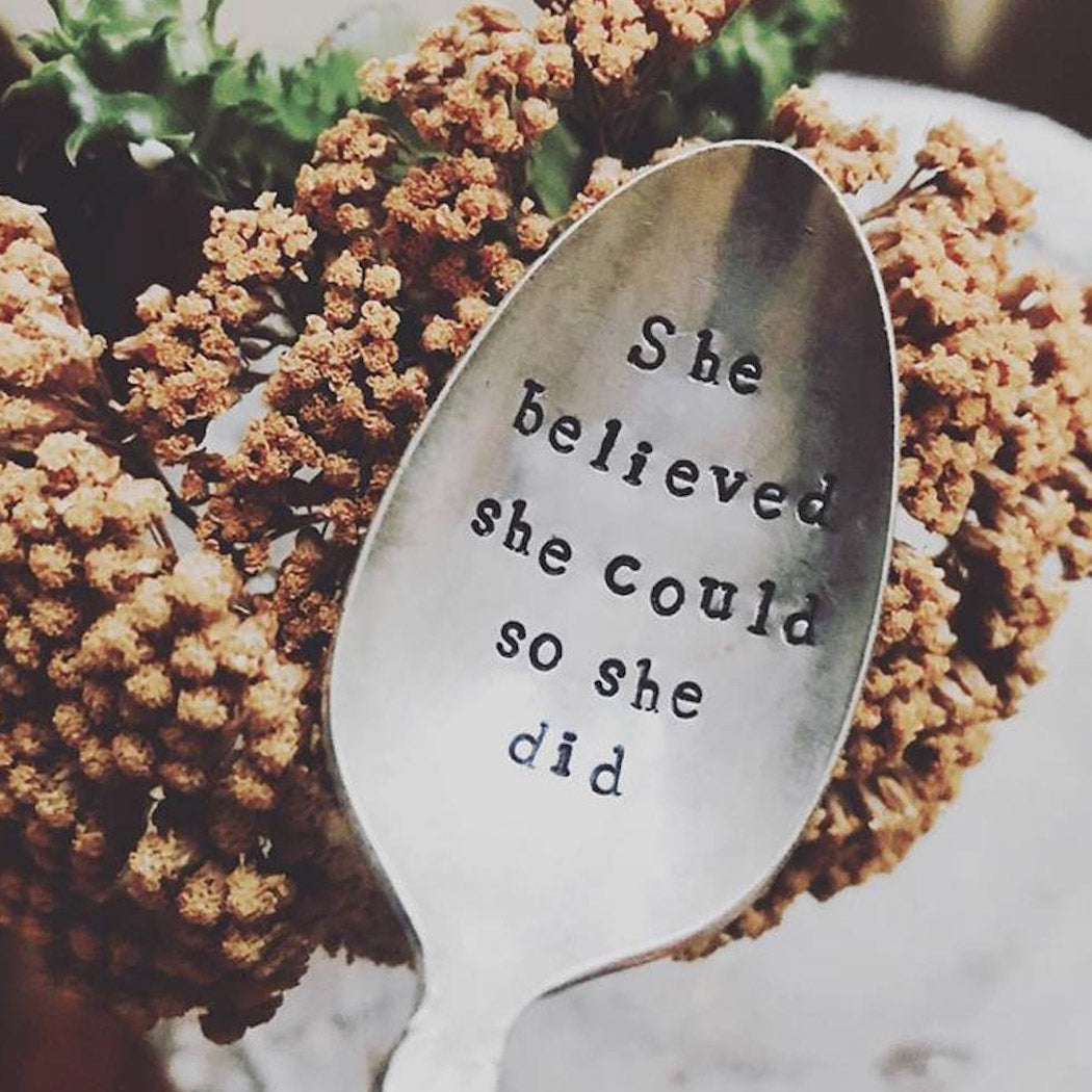 Hand Stamped Vintage Spoon- She Believed