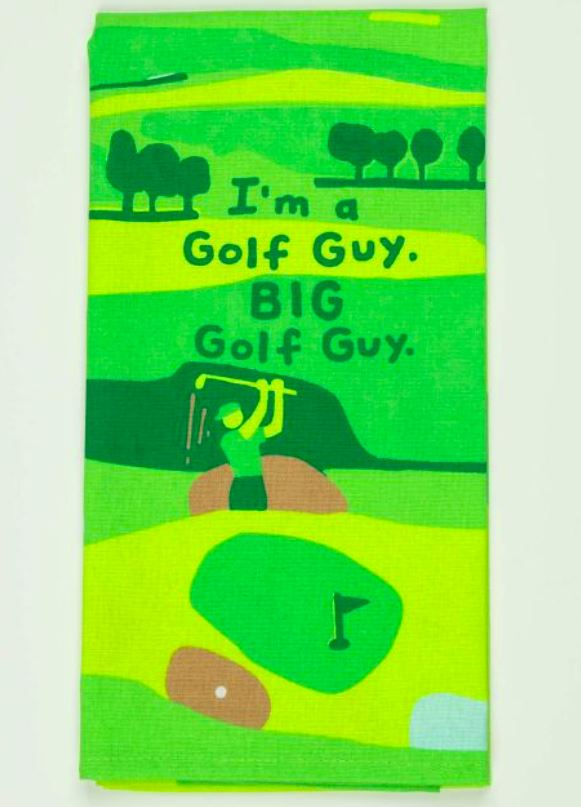 I'm  A Golf Guy. Big Golf Guy Dish Towel