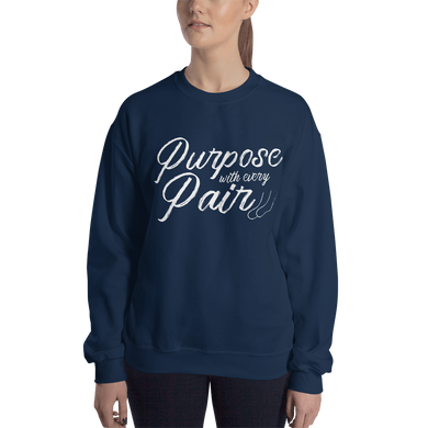 'Purpose With Every Pair' Unisex Sweatshirt