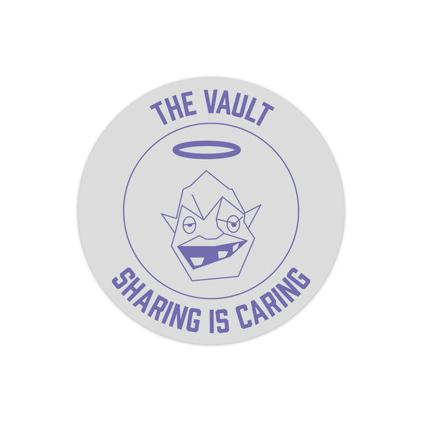 "The Vault ""Sharing is Caring"" Sticker"