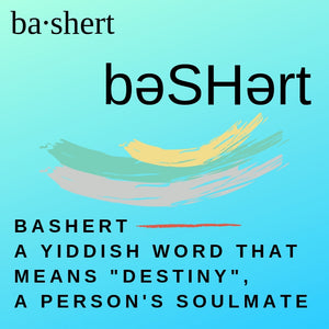 Bashert - Meant to Be