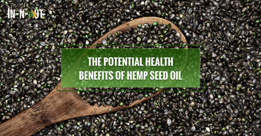 The Potential Health Benefits of Hemp Seed Oil