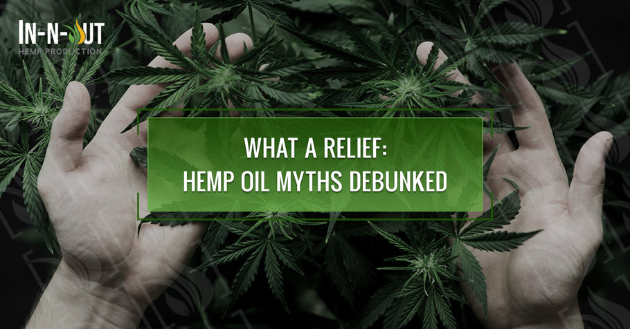 What A Relief: Hemp Oil Myths Debunked