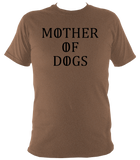 Mother Of Dogs T-Shirt