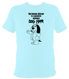 Dog Hair T-Shirt - The doglost doggy shop