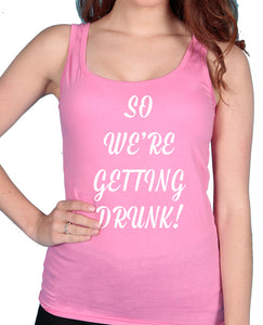 Getting Drunk - Tshirt / Vest - The Print Cave