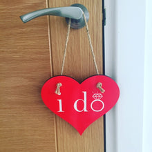 I Do - Heart Hanging Sign - The Print Cave