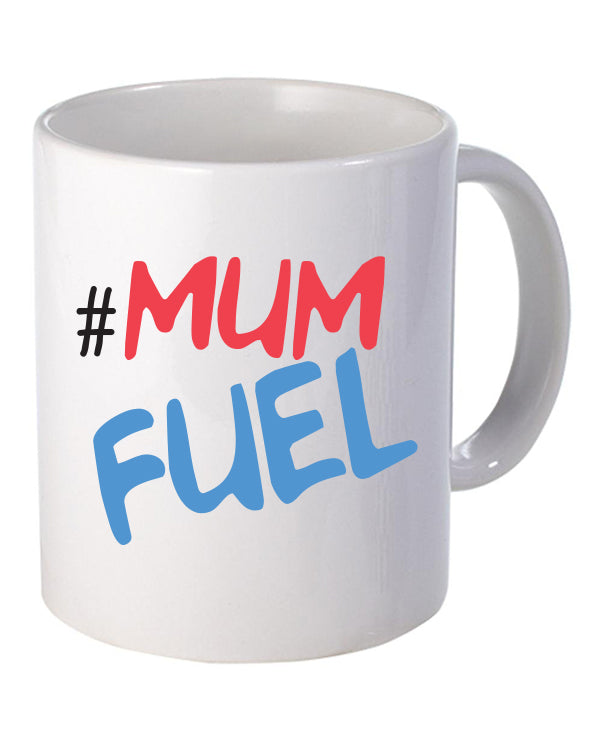 Mum Fuel - Mug - The Print Cave