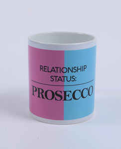 Relationship Status Prosecco - Mug - The Print Cave