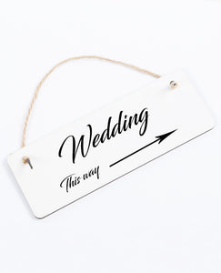 Wedding This Way - Hanging Sign - The Print Cave