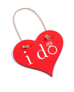 I Do - Heart Hanging Sign