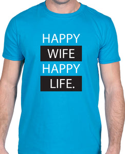 Happy Wife, Happy Life - Tshirt - The Print Cave