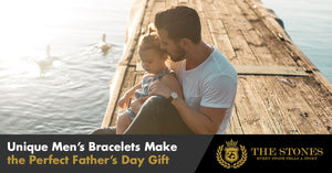 Unique Men's Bracelets Make the Perfect Father's Day Gift