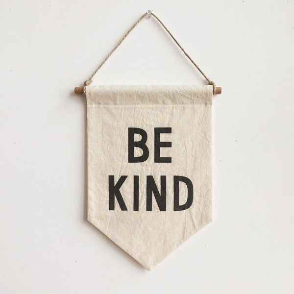 Be Kind Banner - Sapling Organic Baby Clothes