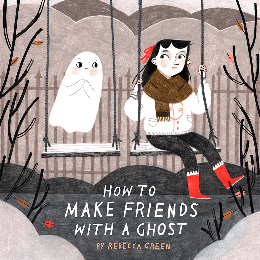 How to Make Friends with a Ghost - Sapling Child Canada