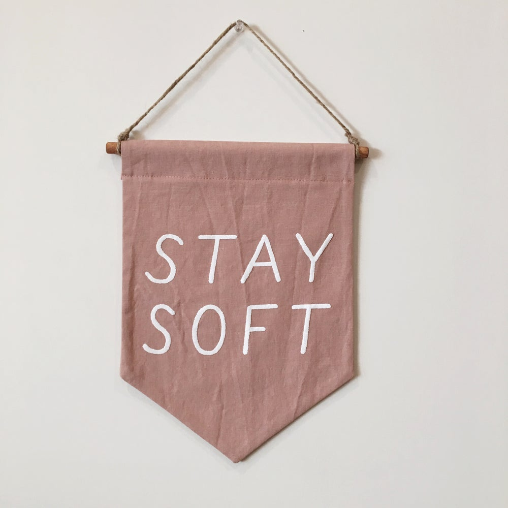 Stay Soft Banner - Mauve - Sapling Organic Baby Clothes