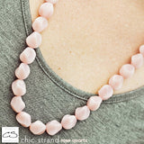 Chic Strand - Rose Quartz