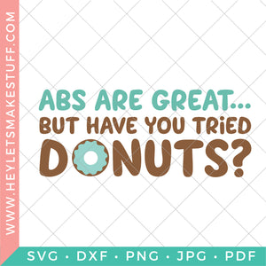 Abs are Great, But Have you Tried Donuts?