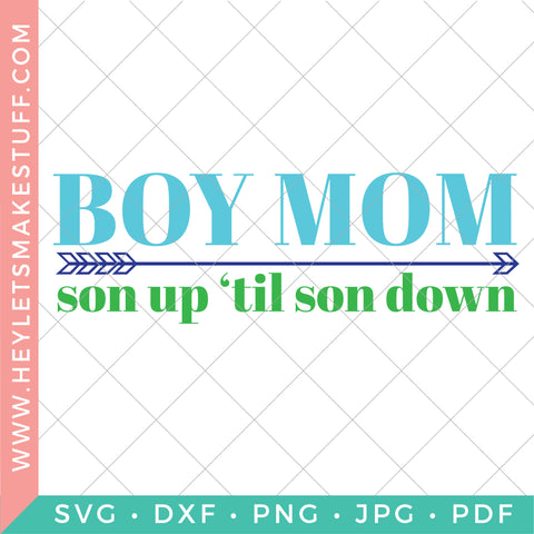 Boy Mom: Son Up to Son Down