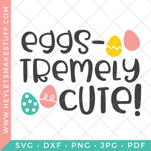 Eggs-stremely Cute