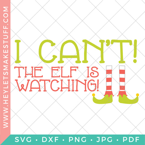 I Can't! The Elf is Watching