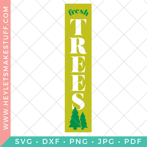 Fresh Trees Vertical Christmas Sign