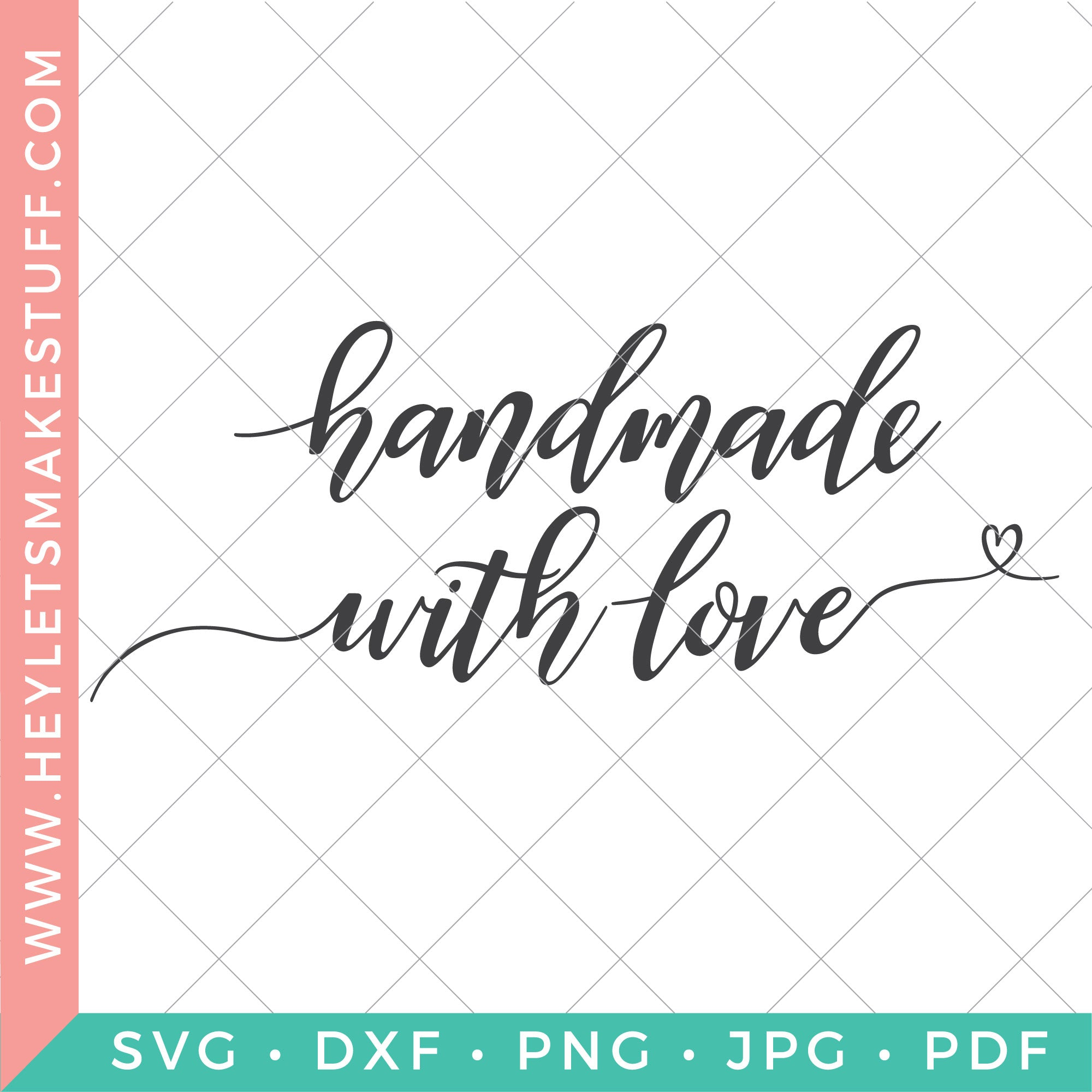 Hand Lettered Handmade With Love Svg Hey Let S Make Stuff