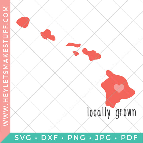 Locally Grown - Hawaii