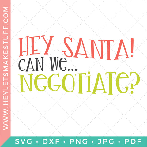 Hey Santa, Can We Negotiate?