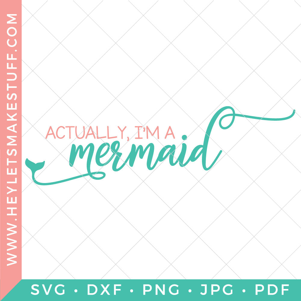 Actually, I'm a Mermaid
