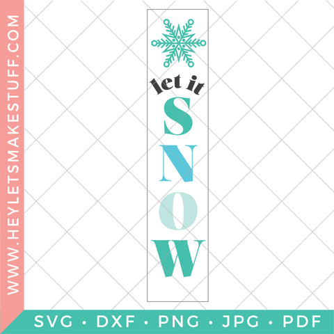 Let It Snow Vertical Christmas Sign