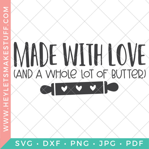 Made with Love and Butter