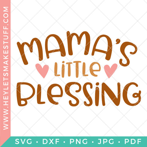 Mama's Little Blessing