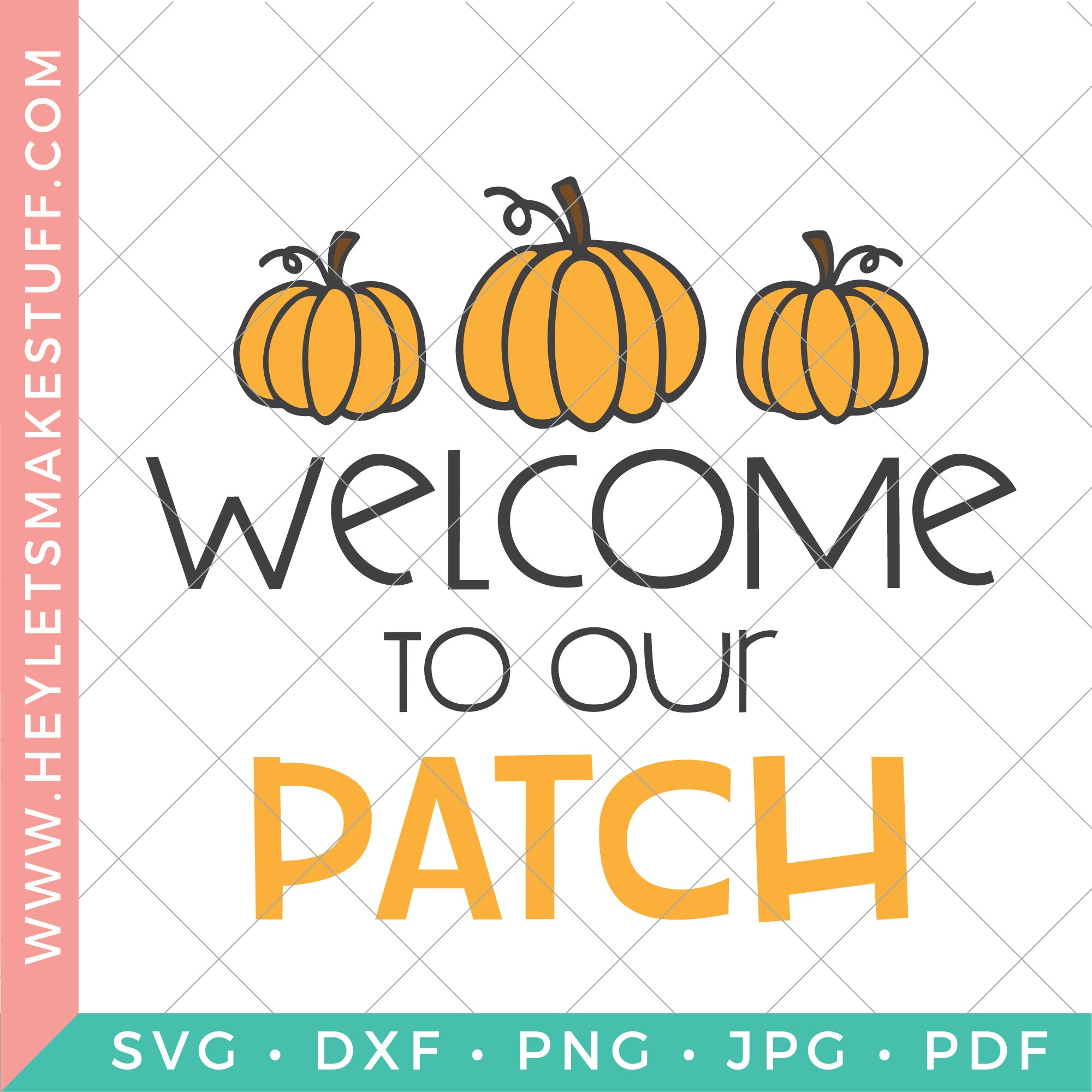 Download We're Adding Another Pumpkin To Our Patch – Space For Date – Svg File SVG