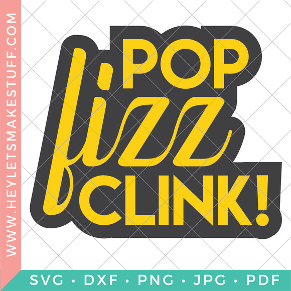 Pop Clink Fizz