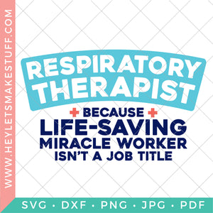 Respiratory Therapist Miracle Worker