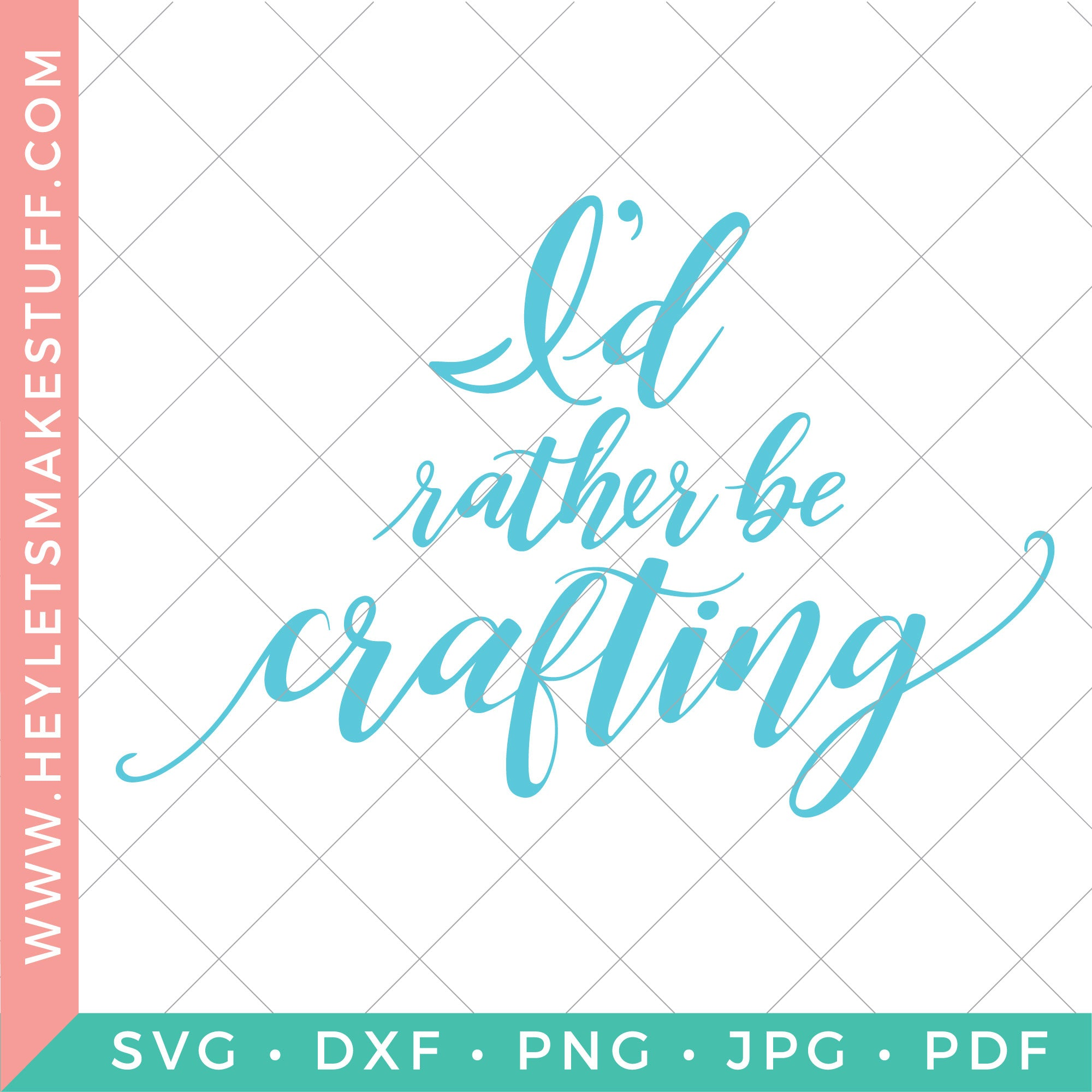 I'd Rather Be Crafting