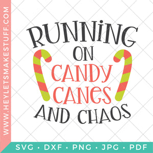 Running on Candy Canes and Chaos