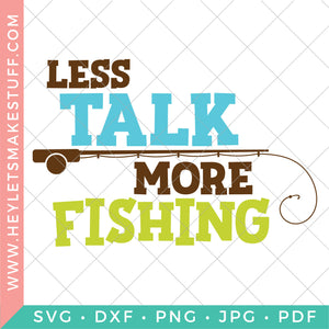 Less Talk, More Fishing