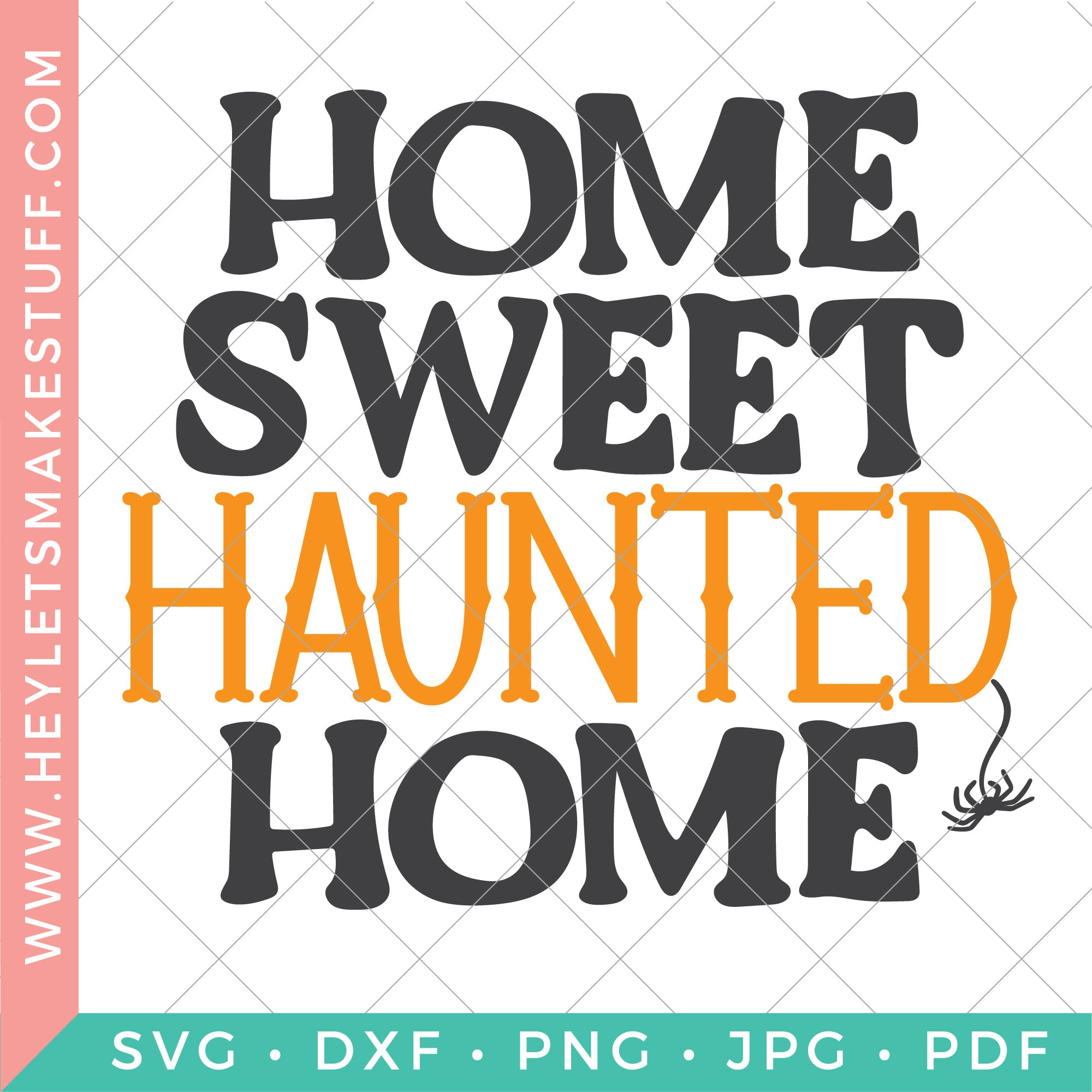 44+ Home Sweet Haunted Home Cut File And Printable Image