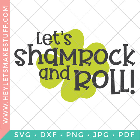 Let's Shamrock and Roll SVG