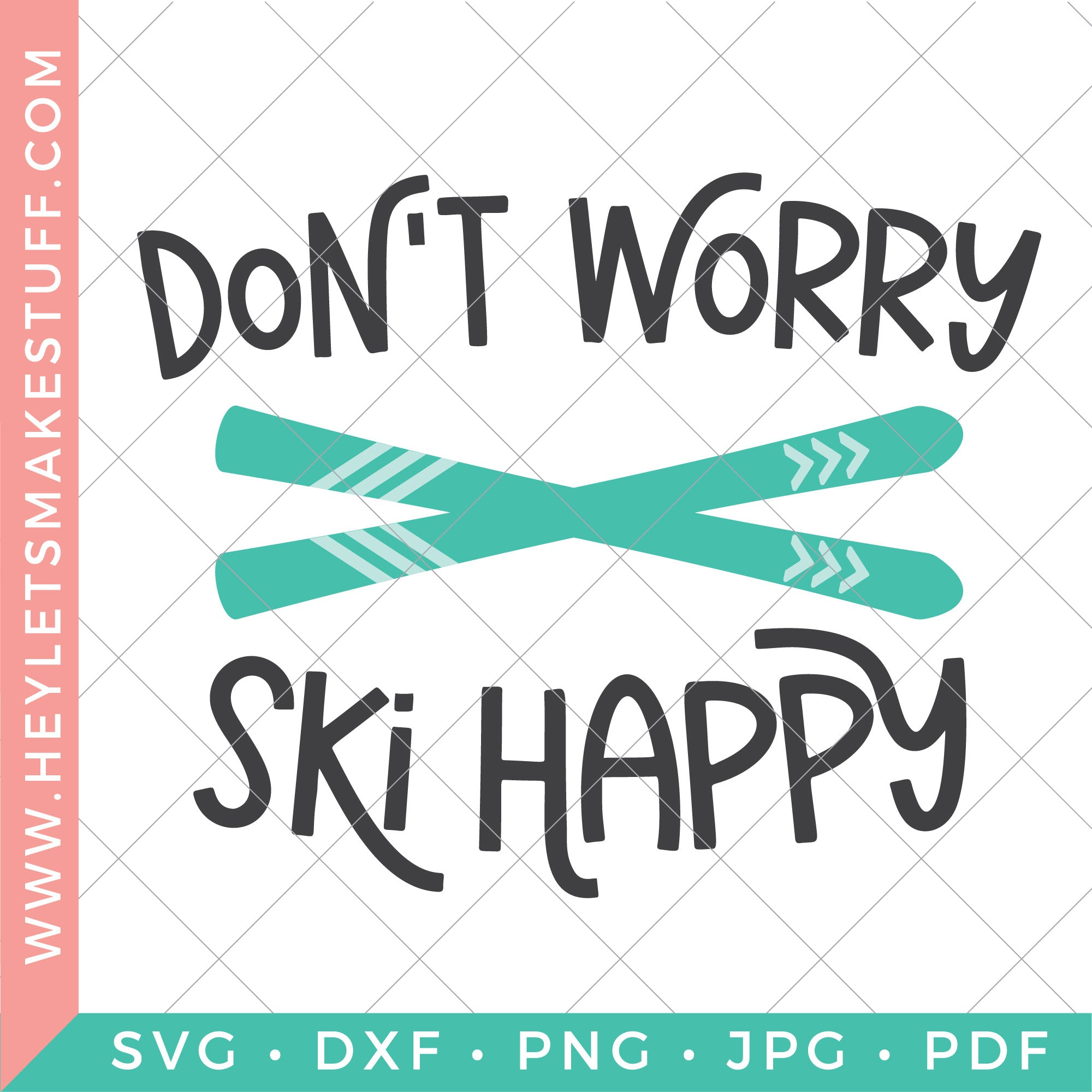 Don't Worry Ski Happy