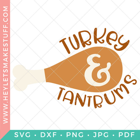 Turkey and Tantrums